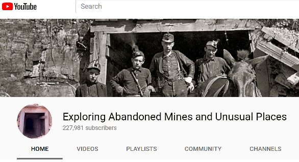 Exploring Abandoned Mines and Unusual Places